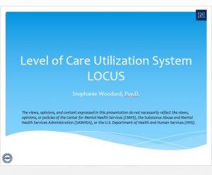 Level of Care Utilization System (LOCUS)