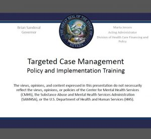 Targeted Case Management Policy and Implementation Training