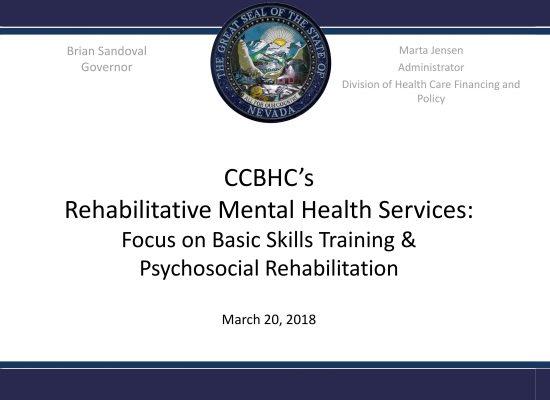 CCBC's Rehabilitative Mental Health Services: Focus on Basic Skills Training & Psychosocial Rehabilitation