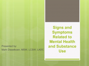 Signs and symptoms related to mental health and substance use