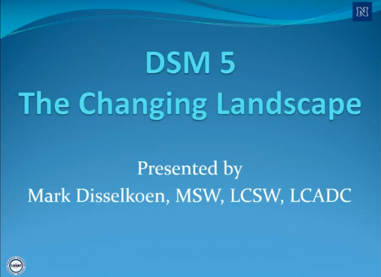 DSM 5: The Changing Landscape