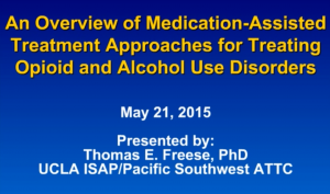 An Overview of Medication-Assited Treatment Approaches for treating opiod disorders