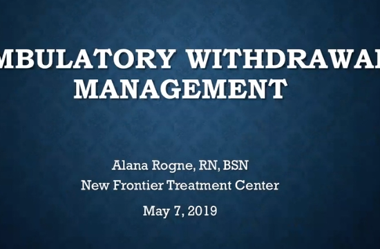 Ambulatory Withdrawal Management