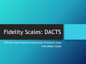 Fidelity Scales: DACTS
