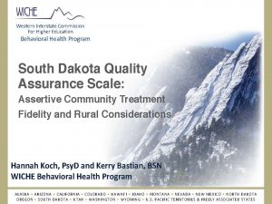South Dakota Quality Assurance Scale: Assertive Community Treatment Fidelity and Rural Considerations
